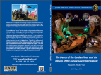 "Free JSOU Book: ""The Death of the Golden hour and the Return of the Guerilla Hospital"" COL (RET) Warner D. ""Rocky"" Farr M.D."