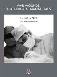 ICRC War Wounds Basic Surgical Management Gray